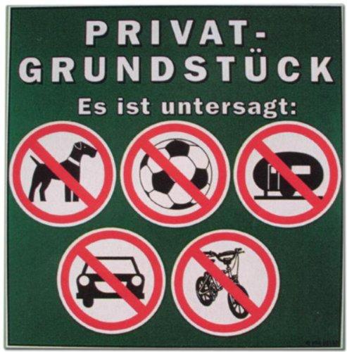 Cartel - propiedad privada queda prohibida la ...