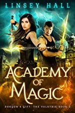 Academy of Magic (Dragon's Gift: The Valkyrie Book 2)