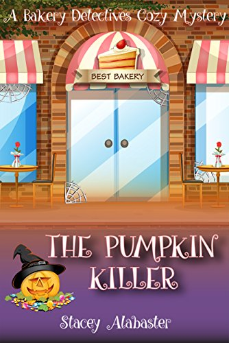 The Pumpkin Killer: A Bakery Detectives Cozy Mystery]()