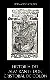 img - for Historia del Almirante Don Cristobal de Col n (Spanish Edition) book / textbook / text book