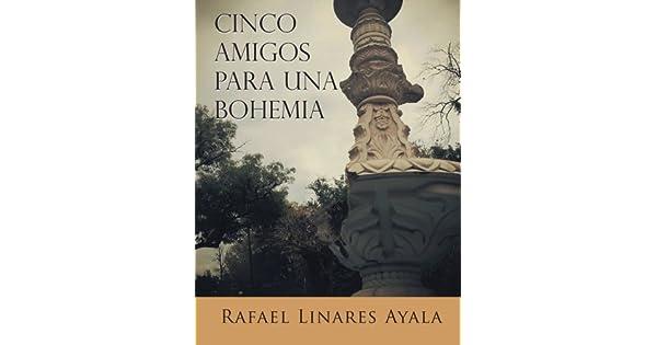 Amazon.com: Cinco Amigos para una Bohemia (Spanish Edition ...