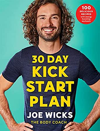 30 Day Kick Start Plan 100 Delicious Recipes With Energy Boosting Workouts Kindle Edition By Wicks Joe Health Fitness Dieting Kindle Ebooks Amazon Com The brit started out on twitter, sharing food and fitness tips and motivation. 30 day kick start plan 100 delicious recipes with energy boosting workouts