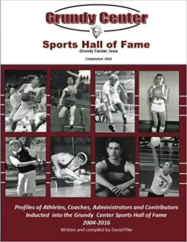 Book Grundy Center Sports Hall of Fame: Profiles of Athletes, Coaches, Administrators and Contributors to Spartan Athletics