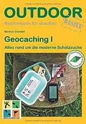 Geocaching I: Alles rund um die moderne Schatzsuche