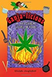 Ganja-licious - A Higher Level of Food