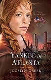 Yankee in Atlanta (Heroines Behind the Lines)