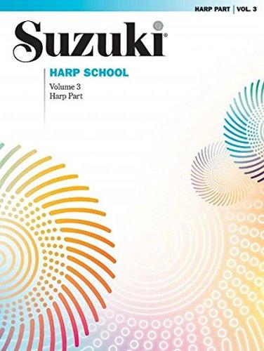 Suzuki Harp School, Vol 3: Harp Part
