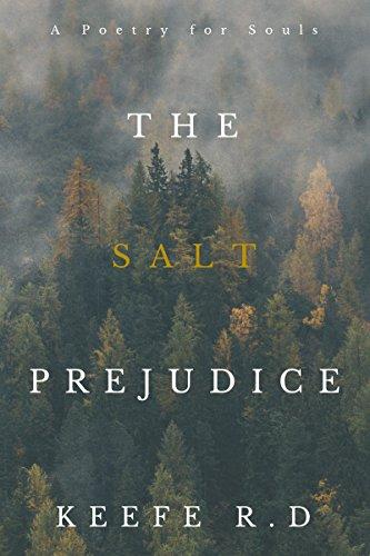 Arch Salt (The Salt Prejudice: A Poetry for Souls)