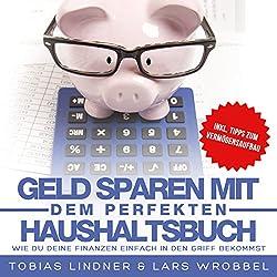 Geld sparen mit dem perfekten Haushaltsbuch