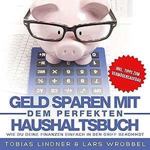 Geld sparen mit dem perfekten Haushaltsbuch Hörbuch