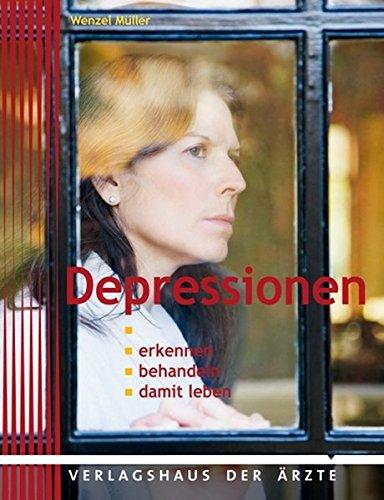 Depressionen: Erkennen - behandeln - damit leben
