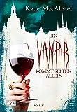 Ein Vampir kommt selten allein (Dark Ones, Band 6)