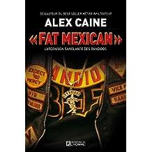 « Fat Mexican »: L'ascension sanglante des Bandidos