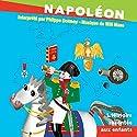 Napoléon: L'Histoire racontée aux enfants Audiobook by John Mac Narrated by Philippe Dormoy