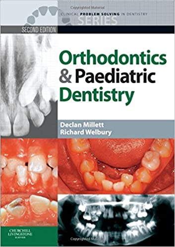 Book Clinical Problem Solving in Orthodontics and Paediatric Dentistry, 2e (Clinical Problem Solving in Dentistry)