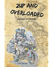 2Up and Overloaded: Chicago to Panama