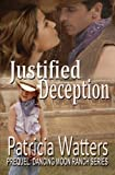 Justified Deception, Patricia Watters, 1463782845