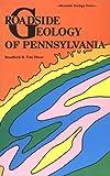 Roadside Geology of Pennsylvania (Roadside Geology Series) by Bradford B. Van Diver (1990-01-01)