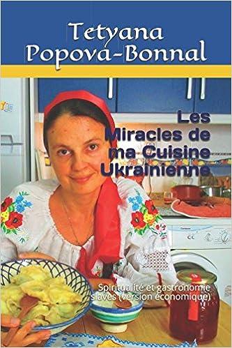 Amazon Fr Les Miracles De Ma Cuisine Ukrainienne Spiritualite Et