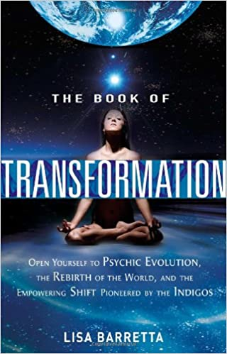 The Book of Transformation: Open Yourself to Psychic Evolution, the