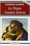 img - for La Virgen Nuestra Senora book / textbook / text book