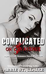 Complicated on 5th Avenue: 5th Avenue Romance Series, Book Two