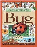 Starting with Nature Bug Book, Pamela Hickman, 1550746537