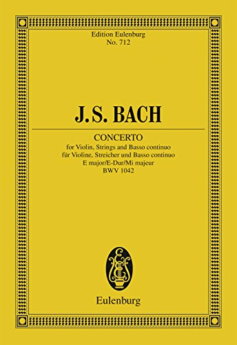 (Violin Concerto, E major: BWV 1042 (Eulenburg Studienpartituren))