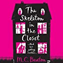 The Skeleton in the Closet Audiobook by M. C. Beaton Narrated by Daniel Philpott