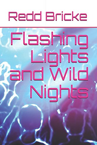 Search : Flashing Lights and Wild Nights