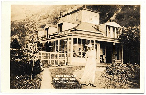 0acd2b80b76ca RP Postcard Pullen House Hotel Mrs. Harriet Pullen in Skagway, Alaska~105402