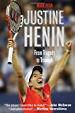 Justine Henin, Mark Ryan, 0312536755