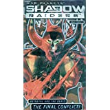 Shadowraiders: Final Conflict
