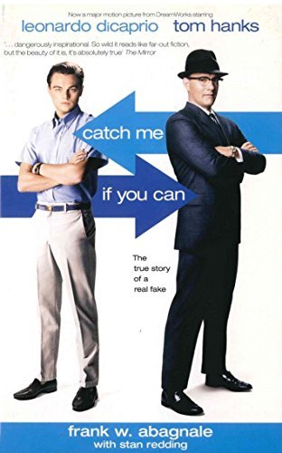 Catch Me If You Can: The True Story Of A Real Fake by Frank Abagnale (2003-01-23) ebook