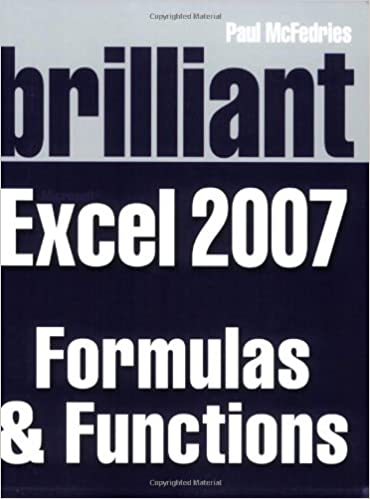 Buy Brilliant Microsoft Excel 2007 Formulas Functions Solutions Book Online At Low Prices In India