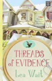 Threads of Evidence (Mainely Needlepoint Mystery)
