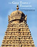 1000 Years of the Brihadishvara Temple, Thanjavur, George Michell, 9380581017