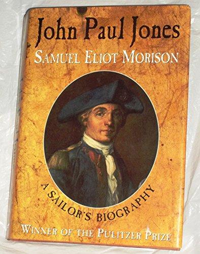 John Paul Jones by Samuel Eliot Morison