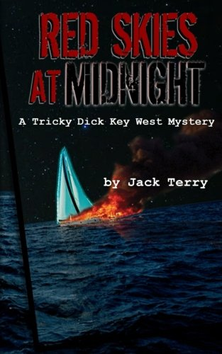 (Red Skies At Midnight: A Tricky Dick Key West Mystery (Volume 4))