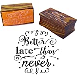 Better Late Than Never Wood Mounted Rubber Stamp Weddding Invitation Stamp Gift Idea