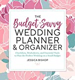#4: The Budget-Savvy Wedding Planner & Organizer: Checklists, Worksheets,  and Essential Tools to Plan the Perfect Wedding on a Small Budget