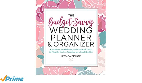 The Budget-Savvy Wedding Planner & Organizer: Checklists ...