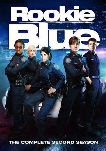 Rookie Blue: Season 2 by Entertainment One by Paul Shapiro, TW Peacocke, Paul Fox, Steve David Wellington