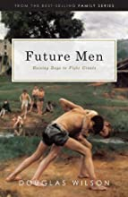 Future Men: Raising Boys to Fight Giants