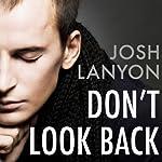 Don't Look Back | Josh Lanyon