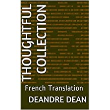 Thoughtful Collection: French Translation (French Edition)