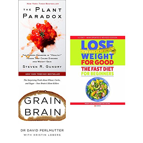 plant paradox [hardcover], grain brain and lose weight for good fast diet for beginners 3 books collection set - the hidden dangers in
