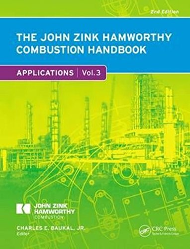 The John Zink Hamworthy Combustion Handbook, Volume 3: Applications pdf epub
