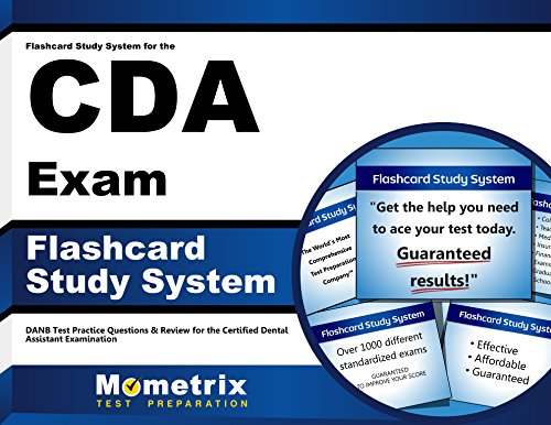 Flashcard Study System for the CDA Exam: DANB Test Practice Questions & Review for the Certified Dental Assistant Examination (Cards)