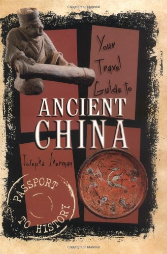Your Travel Guide to Ancient China (Passport to History) pdf epub